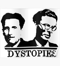 Dystopies - Orwell & Huxley Poster
