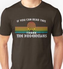 Thank the Phoenicians - Disney's Spaceship Earth - EPCOT Unisex T-Shirt