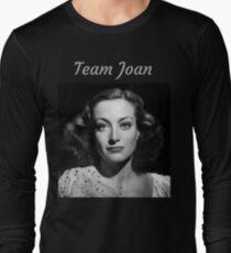 Team Joan Crawford Forever! Long Sleeve T-Shirt