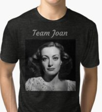 Team Joan Crawford Forever! Tri-blend T-Shirt