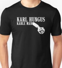 Big Lebowski KARL HUNGUS - KABLE MAN T-Shirt
