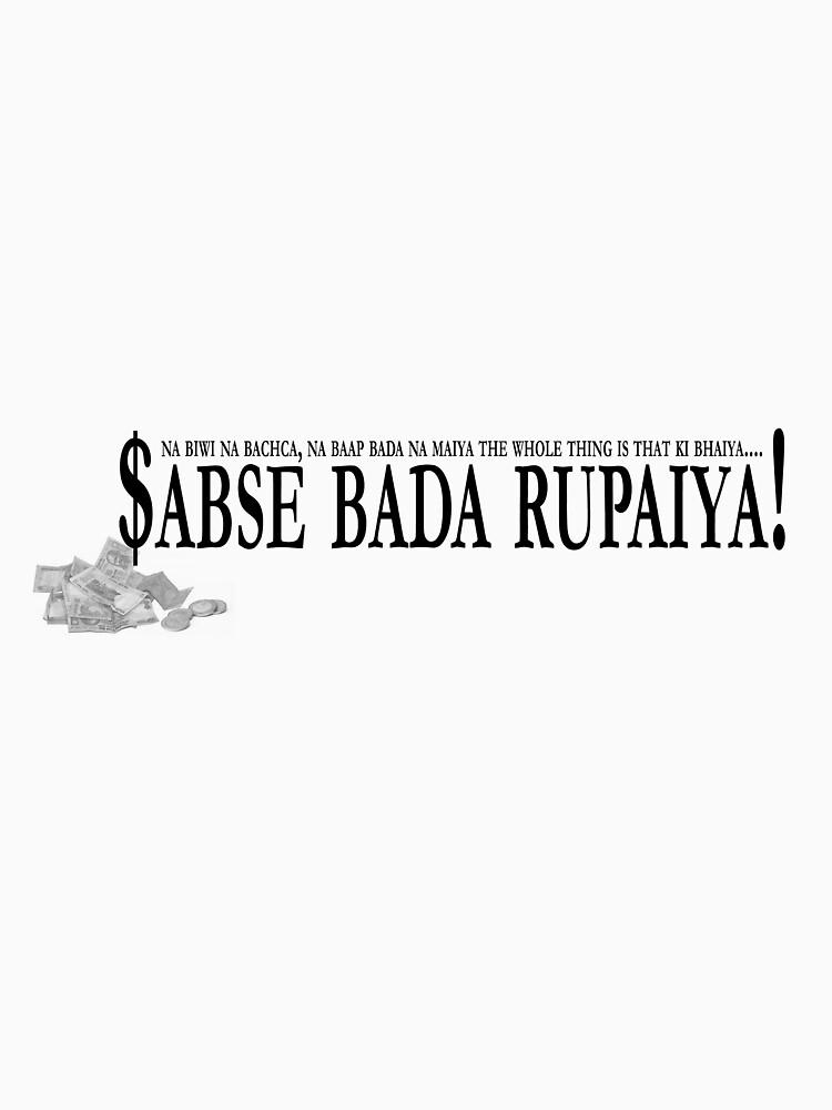 Sabse Bada Rupaiya by bollyspice