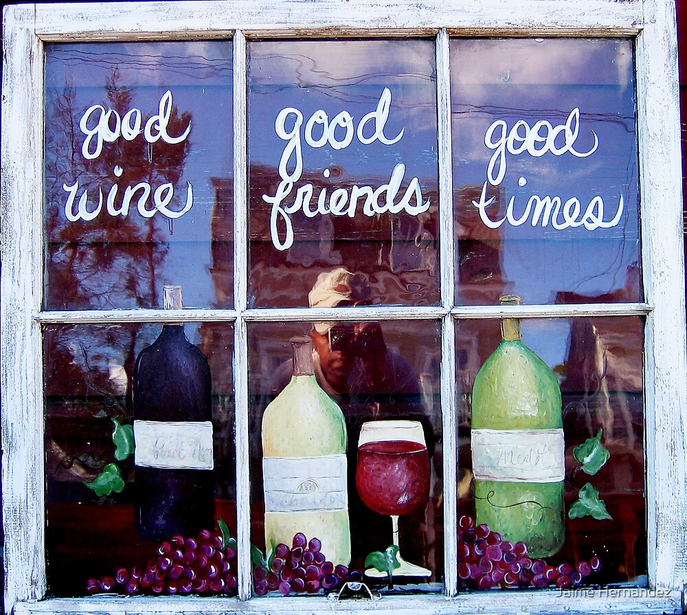 """Good Wine+Good Friends= Good Times"" by Jaime Hernandez"
