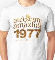 queens king awesome amazing 1977 40 years old shirt Unisex T-Shirt