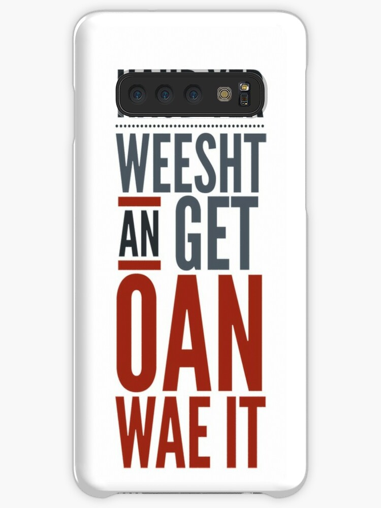 'Traditional Scottish Slang, Haud Yer Weesht' Case/Skin for Samsung Galaxy  by Fan Art
