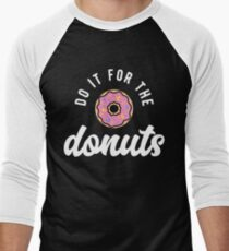 Do It For The Donuts T-Shirt