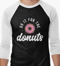 Do It For The Donuts Men's Baseball ¾ T-Shirt