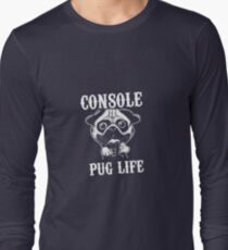Console Pug Life Long Sleeve T-Shirt