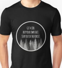 Stay out of the Forest (White) - MFM Podcast  Unisex T-Shirt