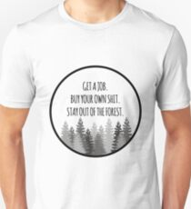 Stay out of the Forest (Black) - MFM Podcast  T-Shirt
