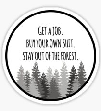 Stay out of the Forest (Black) - MFM Podcast  Sticker