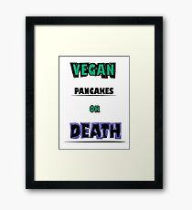 For vegans... Framed Print
