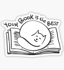 Your Book is the Best! Sticker
