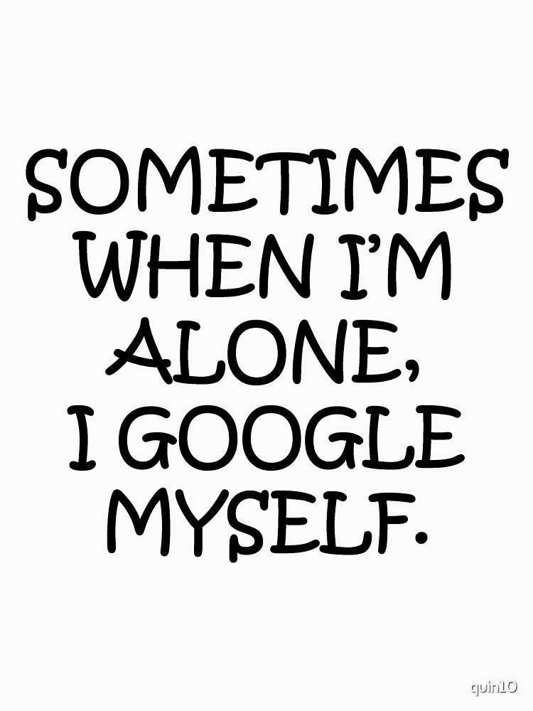 Google Myself by quin10