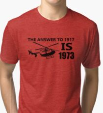 The Answer To 1917 Tri-blend T-Shirt