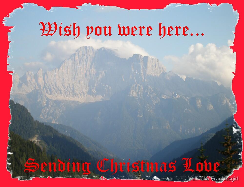 Wish you Were Here by Valli  aka Frankiesgirl