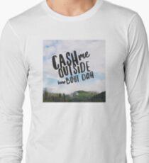 Cash me outside how bout dah T-Shirt