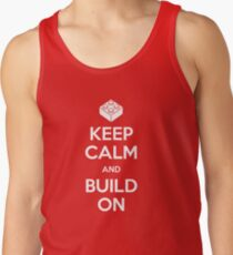 Keep Calm and Build On Tank Top
