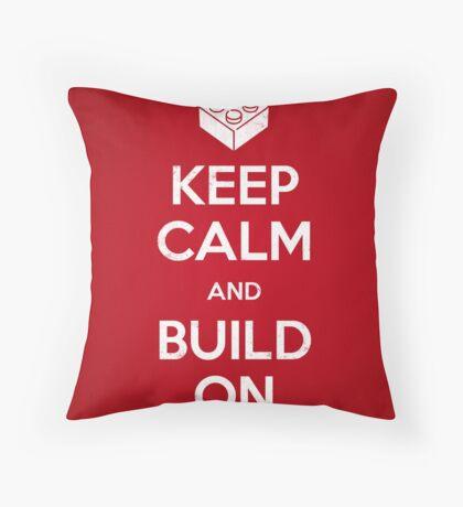 Keep Calm and Build On Throw Pillow