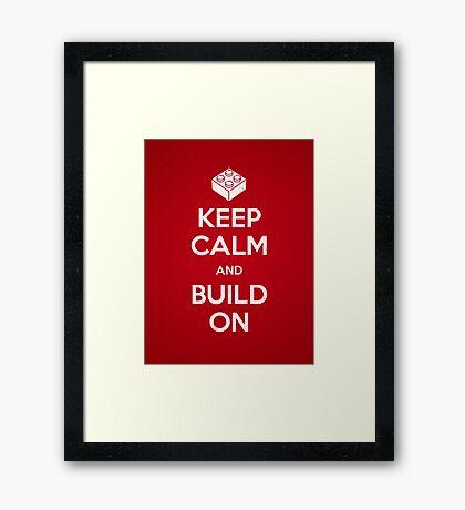 Keep Calm and Build On Framed Print