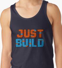 Just Build Tank Top