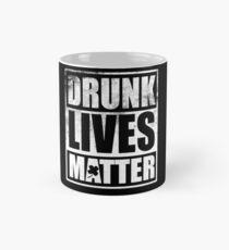 Drunk Lives Matter, St. Patricks Day Tasse (Standard)