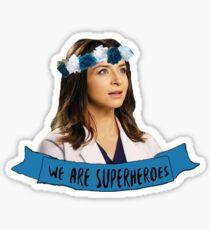 Amelia Shepherd - we are superheroes Sticker