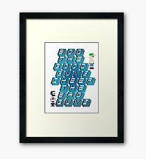 Boo The Good Guys, Cheer The Bad Guys Framed Print