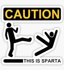 Caution- this is sparta Sticker