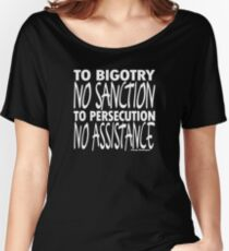To Bigotry No Sanction Women's Relaxed Fit T-Shirt