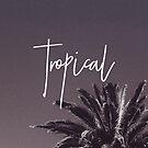 Tropical '16 by GalaxyEyes