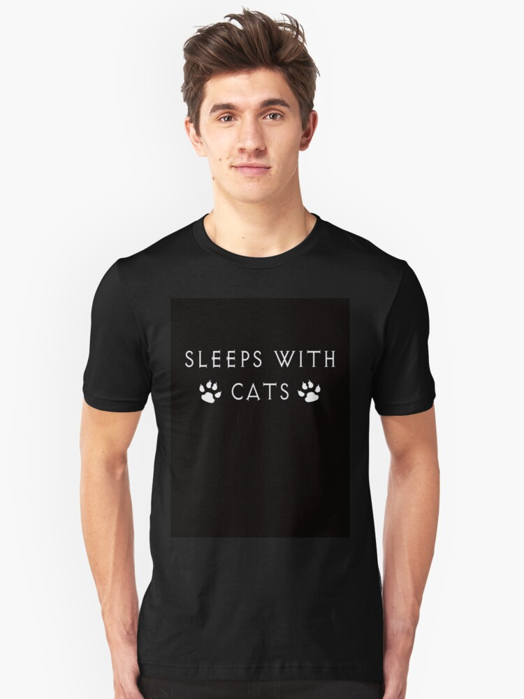 Sleeps With Cats Unisex T-Shirt Front