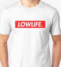 LOWLIFE. Unisex T-Shirt