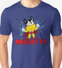 Mighty! Unisex T-Shirt