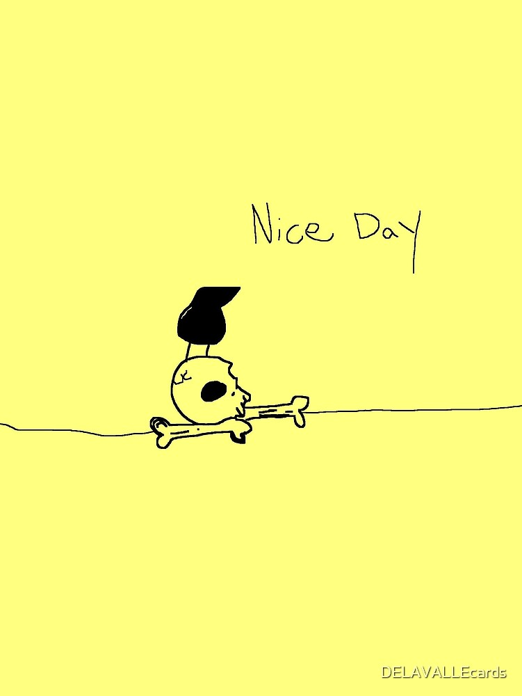 'Nice Day' Skull by DELAVALLEcards