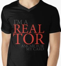 I'm a realtor ask for my card funny design Men's V-Neck T-Shirt