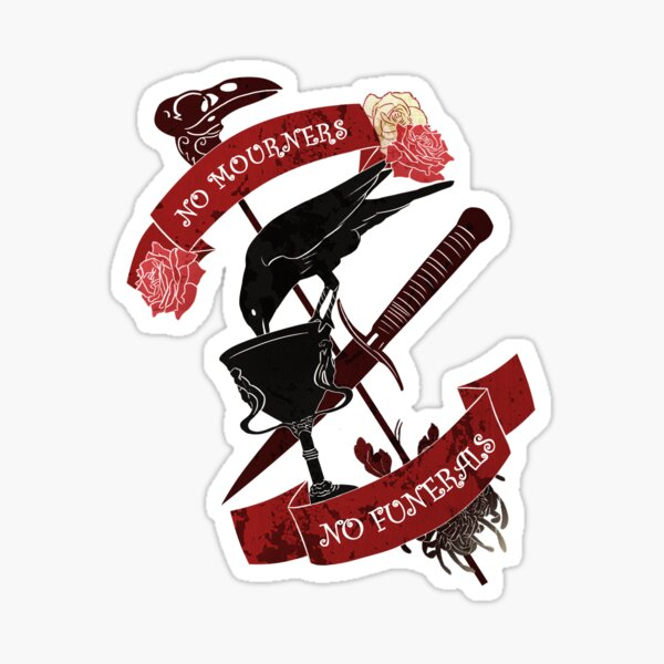 No mourners no funerals Sticker
