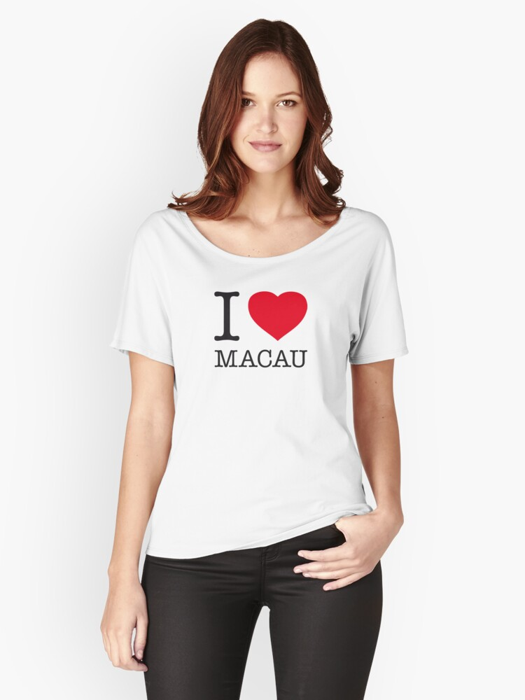 I ♥ MACAU Women's Relaxed Fit T-Shirt Front