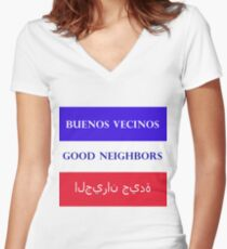 welcome and tolerance for good neighbors Women's Fitted V-Neck T-Shirt