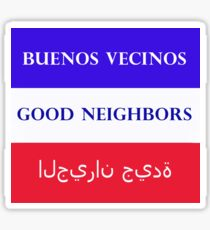 welcome and tolerance for good neighbors Sticker