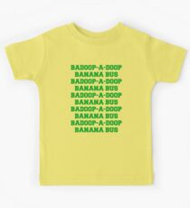 BADOOP-A-DOOP BANANA BUS Kids Tee