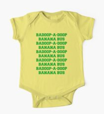 BADOOP-A-DOOP BANANA BUS One Piece - Short Sleeve
