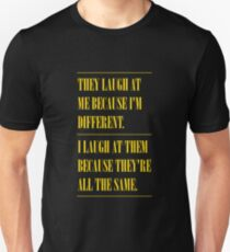 Different / All The Same Unisex T-Shirt