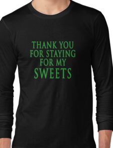 Thank You for Staying (Slytherin Colours) Long Sleeve T-Shirt