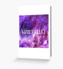 Wanderlust Galaxy Greeting Card