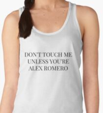 Don't Touch Me Unless You're: Alex Romero Women's Tank Top