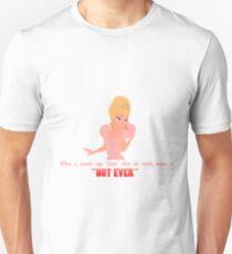 Charlotte La Bouff - Not Ever Unisex T-Shirt