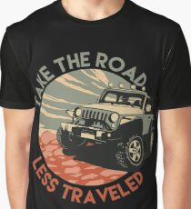 Offroading Jeep - Take The Road Less Traveled Graphic T-Shirt