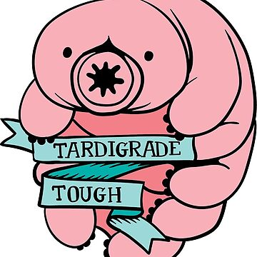 Tardigrade Tough (Cute Version) by blackunicorn