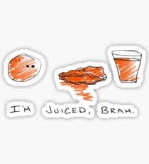 I'm Juiced Brah - Light Colors Sticker